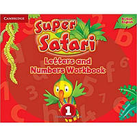 Super Safari 1 Letters and Numbers Workbook