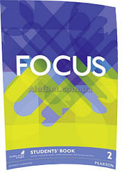 Английский язык / Focus / Student's Book. Учебник, 2/ Pearson
