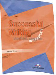 Английский язык / Successful Writing / Student's Book. Учебник, Intermediate / Exspress Publishing