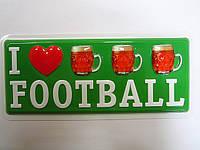 "Прикольная табличка ""I love FOOTBALL"""