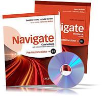 Navigate B1 Pre-Intermediate, Coursebook + Workbook / Учебник + Тетрадь (комплект с дисками) английского языка