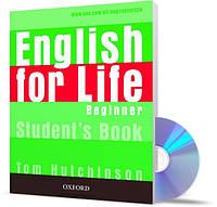 English for Life Beginner, Student's Book+CD / Учебник с диском английского языка