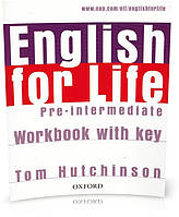 English for Life Pre-Intermediate, Workbook+Key / Тетрадь к учебнику английского языка