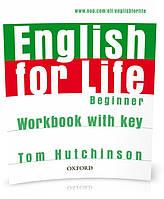 English for Life Beginner, Workbook+Key / Тетрадь к учебнику английского языка