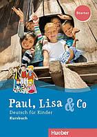 Paul, Lisa & Co Starter, Kursbuch / Учебник немецкого языка