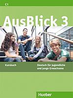 AusBlick 3, Kursbuch / Учебник немецкого языка
