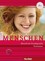 Menschen A1, Testtrainer mit Audio-CD / Тесты с диском немецкого языка