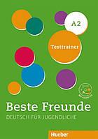 Beste Freunde А2, Testtrainer mit Audio-CD / Тесты с диском немецкого языка