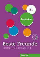 Beste Freunde В1, Testtrainer mit Audio-CD / Тесты с диском немецкого языка