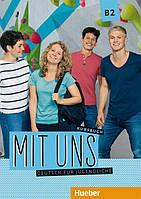 Mit uns B2, Kursbuch / Учебник немецкого языка