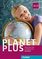 Planet Plus A1.2, Kursbuch / Учебник немецкого языка
