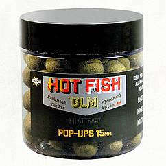 Бойлы Dynamite Baits Hot Fish & GLM Pop-Ups 15mm 100g
