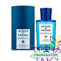 Унисекс парфюмированная вода Acqua di Parma Blu Mediterraneo Mirto di Panarea