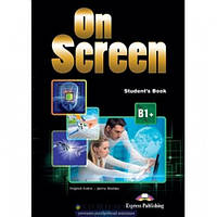 Учебник английского языка On screen B1+ Student's Book