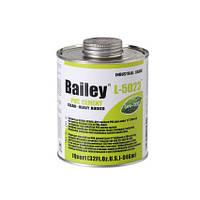 Клей для труб ПВХ Bailey L-5023 946мл для больших диаметров ПВХ труб