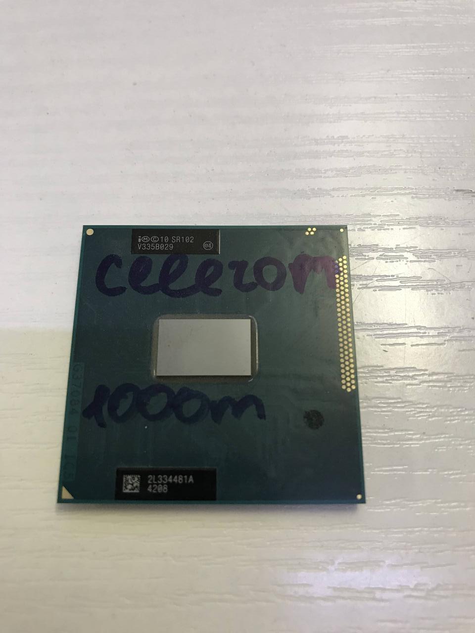Процессор Intel Celeron 1000M - SR102   - рабочий и исправный. Гарантия 1 месяц