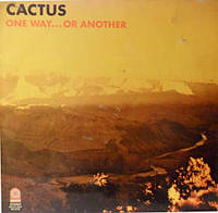 CD диск Cactus - One Way…Or Another