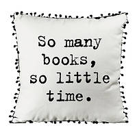 Подушка декоративная с помпонами So many books so little time 45х45 см (45PHBP_URB010)