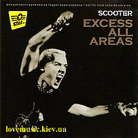 Музичний сд диск SCOOTER Excess all areas (2006) (audio cd)