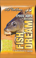 Прикормка Fish Dream Гросс Карп + Бетаин