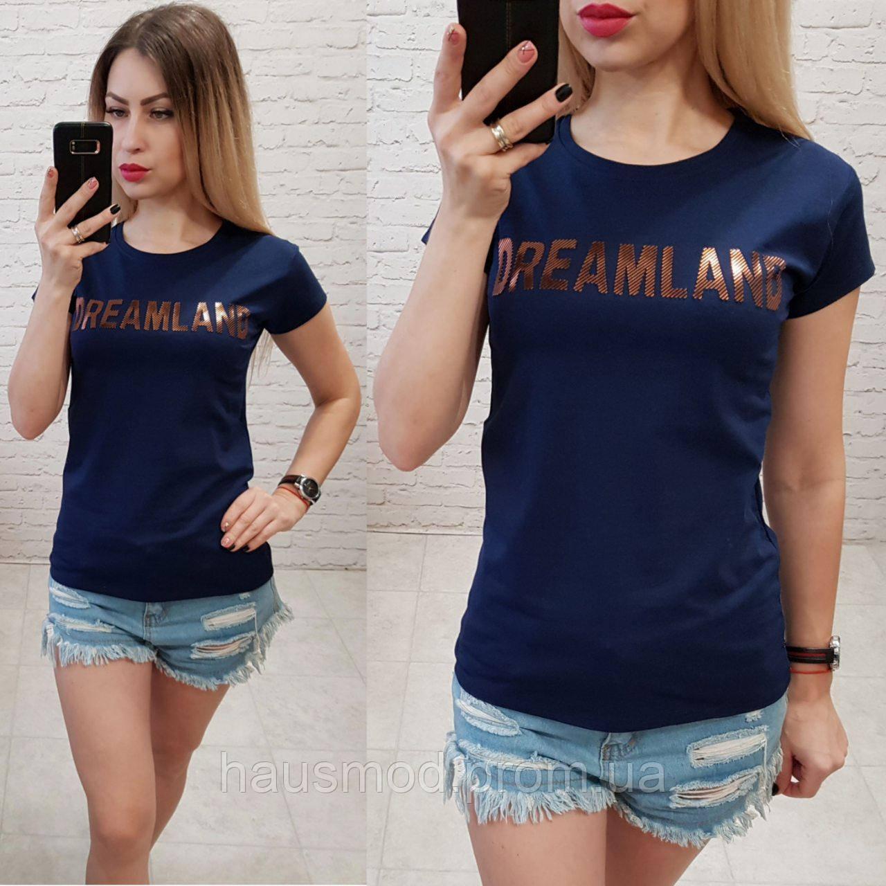 Футболка женская летняя надпись Dreamland качество турция цвет синий