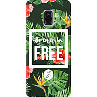 Чехол на Samsung Galaxy A8 Plus 2018 Born to be Free