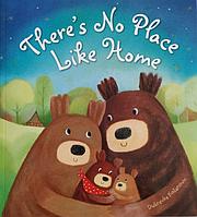Книга на английском языке для детей There's No Place Like Home