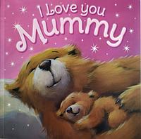Книга на английском языке для детей I Love You, Mummy