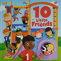 Книга на английском языке для детей 10 Little Friends