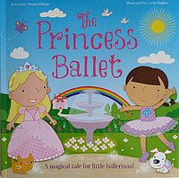 Книга о принцессах на английском языке для детей The Princess Ballet