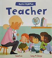 Книга на английском языке для детей о профессиях Teacher