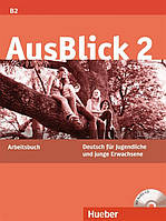 AusBlick 2, Arbeitsbuch mit Audio-CD / Тетрадь к учебнику с диском немецкого языка