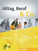 Alltag, Beruf & Co 3, Kursbuch  +  Arbeitsbuch + CD / Учебник + Тетрадь с диском немецкого языка