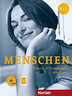 Menschen B1.1, Arbeitsbuch + CD / Тетрадь к учебнику с диском немецкого языка
