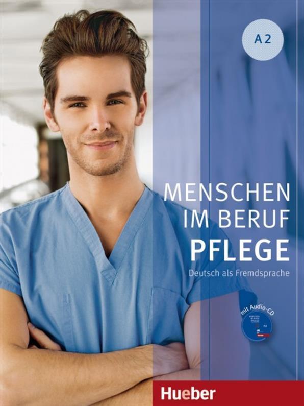 Menschen im Beruf A2, Pflege, Kursbuch + CD / Учебник с диском немецкого языка