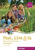 Paul, Lisa & Co A 1.1, Arbeitsbuch / Тетрадь к учебнику немецкого языка