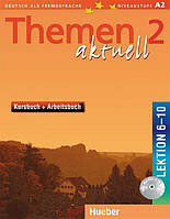 Themen Aktuell 2, Kursbuch + Arbeitsbuch + CD / Учебник + тетрадь с диском (6-10) немецкого языка