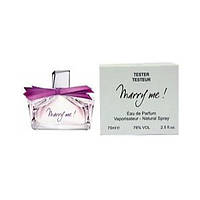 Тестер женского парфюма Lanvin Marry me EDP 75 ml (BT13608)