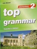 Top Grammar 2 Elementary Teacher's Ed.