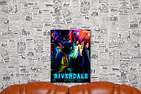 "Картина на холсте ""Ривердэйл. Riverdale. Сериал"" 30х40 см."