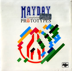 CD диск. Збірник Various – Mayday Compilation 2006 - Prototypes