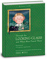 """Книга """"Through the looking-glass and what Alice found there. Алиса в зазеркалье"""",  
