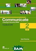 Kate Pickering Communicate 2: Listening and Speaking Skills: Coursebook (+ DVD-ROM)