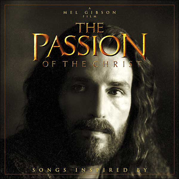 CD-диск. Various – Songs Inspired By The Passion Of The Christ