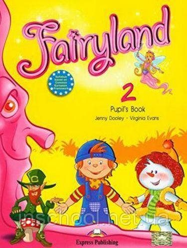 FAIRYLAND 2 PUPIL'S BOOK ISBN: 9781846796548