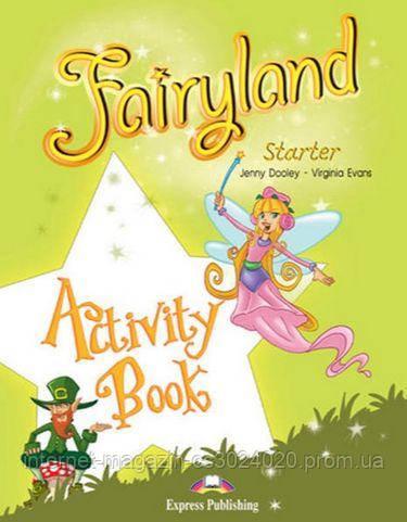 FAIRYLAND STARTER ACTIVITY BOOK ISBN: 9781846799860