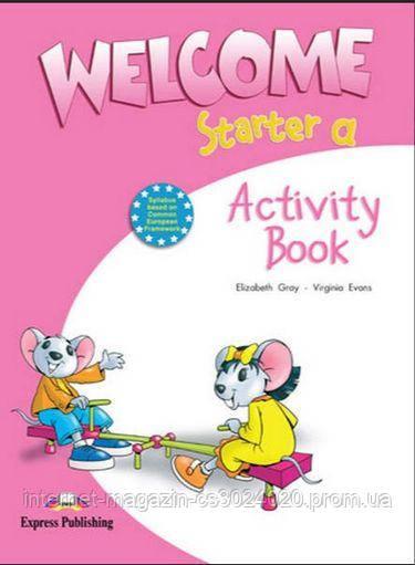 WELCOME STARTER a  ACTIVITY ISBN: 9781845583545