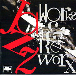 CD-диск Various – Jazz Works & Reworx