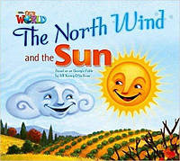 Our World Big Book 2 The North Wind and the Sun