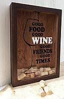 Копилка для винных пробок - Good Food Good Wine Good Friends Good Times #1